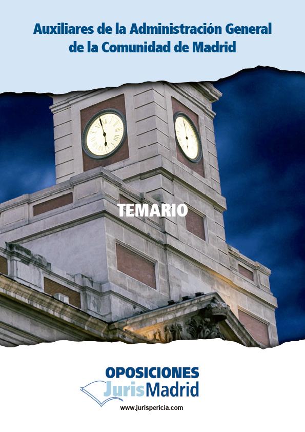 OPOSICIONES COMUNIDAD DE MADRID NUEVOS GRUPOS PARA LA PRÓXIMA CONVOCATORIA DE OPOSICIONES AUXILIARES COMUNIDAD DE MADRID (339 PLAZAS)